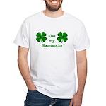 Kiss my Shamrocks White T-Shirt