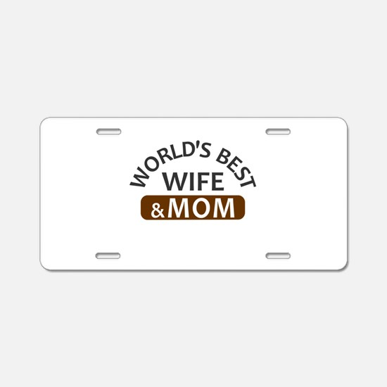 World's Best Wife & Mom Aluminum License Plate