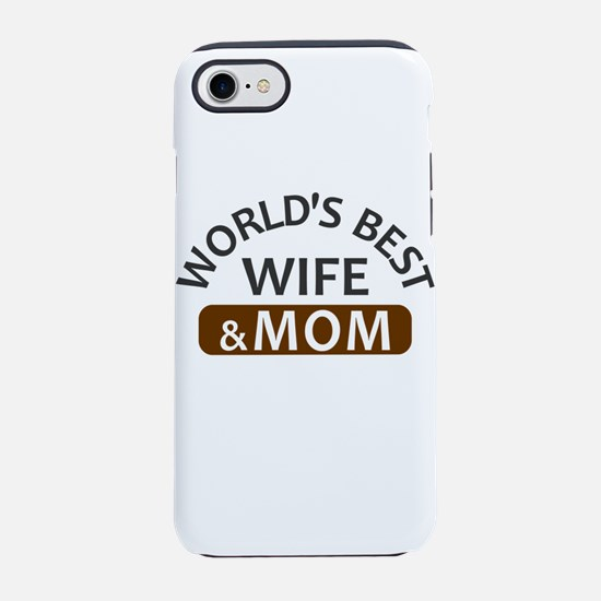 World's Best Wife & Mom iPhone 8/7 Tough Case
