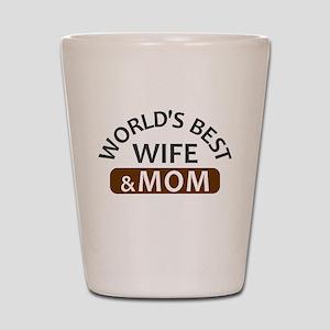 World's Best Wife & Mom Shot Glass