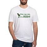 Kiss my Ass it's Irish Fitted T-Shirt