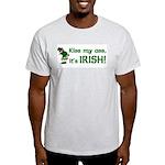 Kiss my Ass it's Irish Light T-Shirt