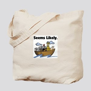 Seems Likely Tote Bag