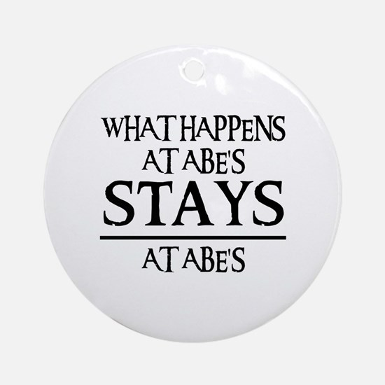 STAYS AT ABE'S Ornament (Round)