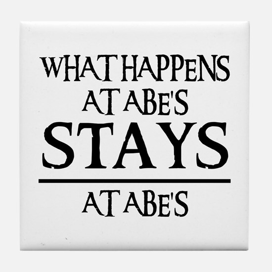 STAYS AT ABE'S Tile Coaster