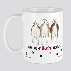 Nothin' Butt Akitas Mug