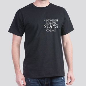 STAYS AT ALAN'S Dark T-Shirt