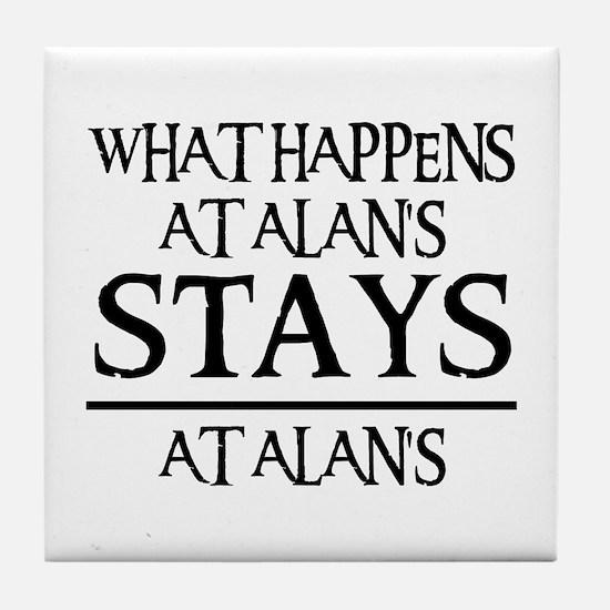 STAYS AT ALAN'S Tile Coaster