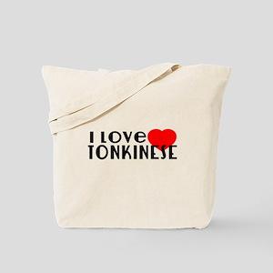 I Love Tonkinese Tote Bag