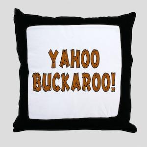 Yahoo Buckaroo Throw Pillow