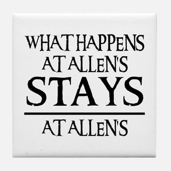 STAYS AT ALLEN'S Tile Coaster