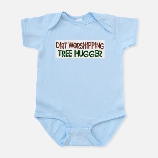 Dirt Worshipping Tree Hugger Infant Bodysuit