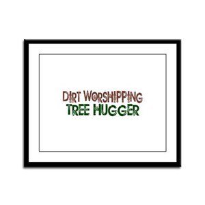 Dirt Worshipping Tree Hugger Framed Panel Print