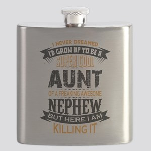 Super Cool Aunt Of A Freaking Awesome Nephew Flask