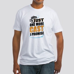 Just One More Cast I Promise T-Shirt