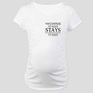 STAYS AT ALEX'S Maternity T-Shirt