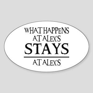 STAYS AT ALEX'S Oval Sticker