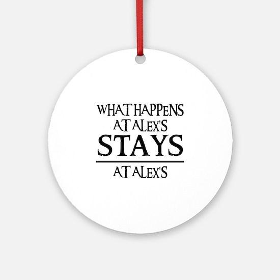 STAYS AT ALEX'S Ornament (Round)