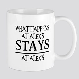 STAYS AT ALEX'S Mug