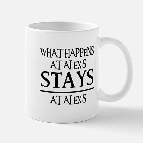 STAYS AT ALEX'S Mug