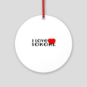 I Love sokoke Round Ornament
