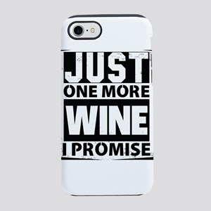 Just One More Wine I Promise iPhone 8/7 Tough Case