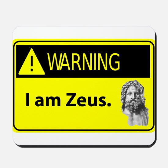 Warning: I Am Zeus Mousepad