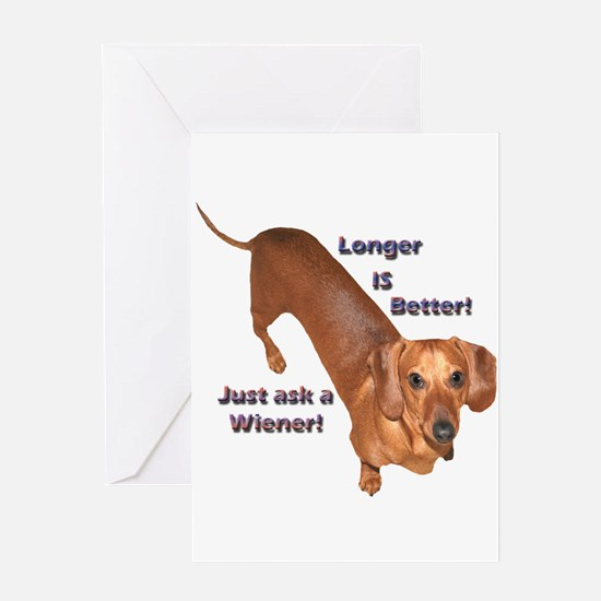 Longer Wiener Greeting Card