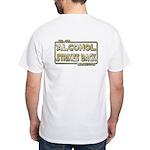 40-oz Strikes Back - White T-Shirt