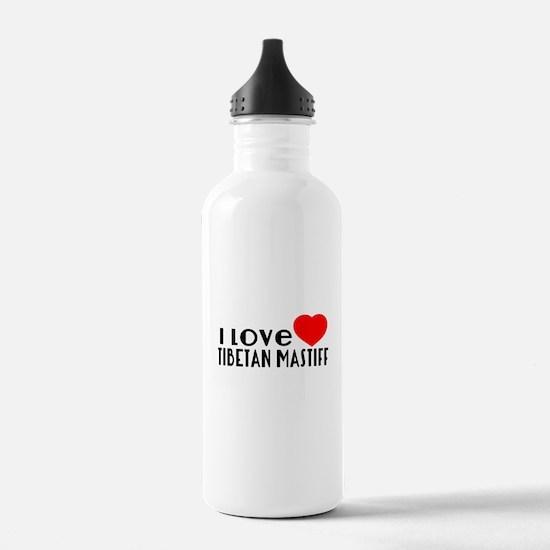 I Love Tibetan Mastiff Water Bottle