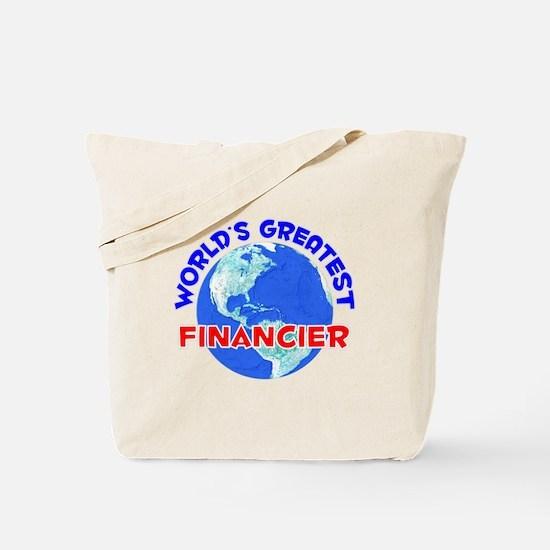 World's Greatest Finan.. (E) Tote Bag