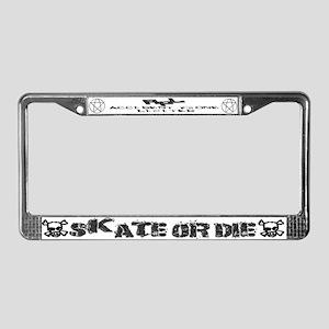 Skate or Die License Plate Frame