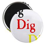 Dig Dig Dig (D20) Magnet