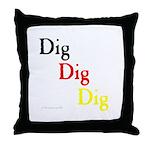 Dig Dig Dig (D20) Throw Pillow