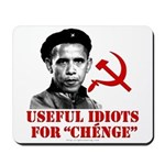 Ché Obama Useful Idiots Mousepad