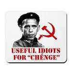 Ché Obama Useful Idiots Mousepad