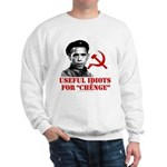 Ché Obama Useful Idiots Sweatshirt