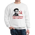Ché Obama Useful Idiots Sweatshirt