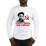 Ché Obama Useful Idiots Long Sleeve T-Shirt