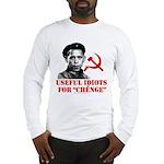 Ché Obama Useful Idiots Long Sleeve T-Shirt