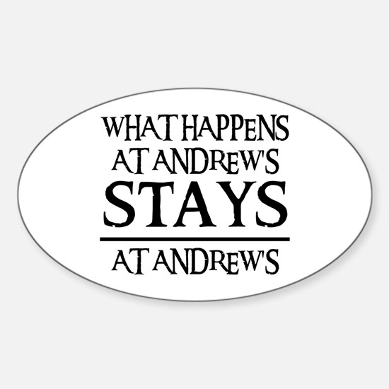 STAYS AT ANDREW'S Oval Decal
