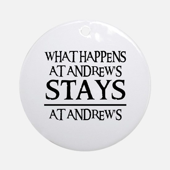 STAYS AT ANDREW'S Ornament (Round)
