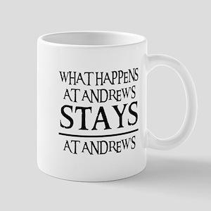 STAYS AT ANDREW'S Mug
