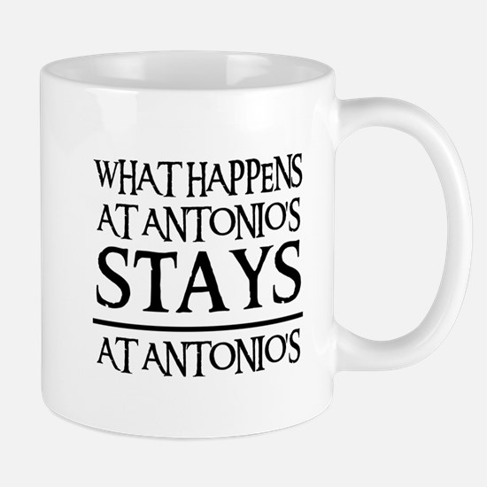 STAYS AT ANTONIO'S Mug