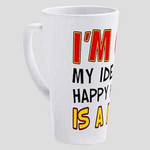 Im 65 Happy Hour Is A Nap 17 oz Latte Mug