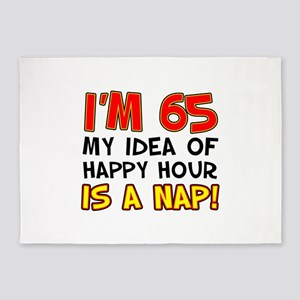 Im 65 Happy Hour Is A Nap 5'x7'Area Rug