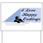 I Love Happy Endings Yard Sign
