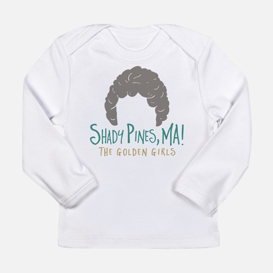 Golden Girls Shady Pines Ma Long Sleeve T-Shirt