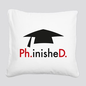 phinished Square Canvas Pillow