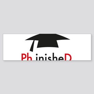 phinished Bumper Sticker